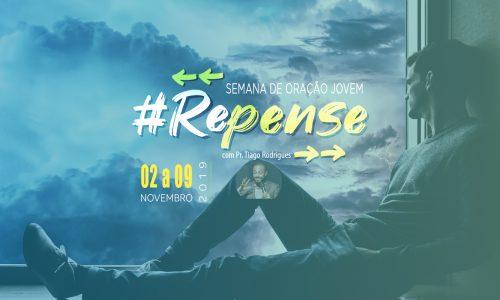 """SEMANA DE ORAÇÃO JOVEM – """"#Repense"""""""